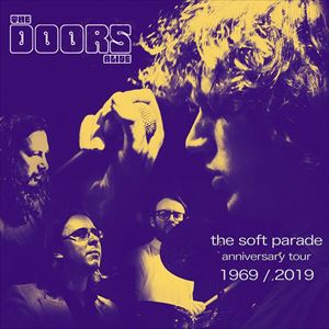The Doors Alive - The Soft Parade Anniversary Tour