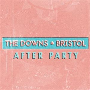 The Downs - Official Afterparty