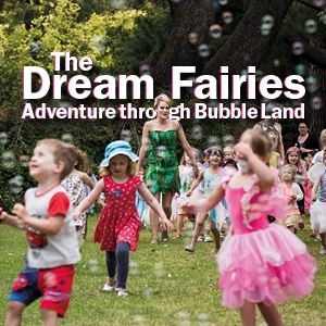 The Dream Fairies - Adventure In Bubble Land