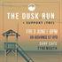 THE DUSK RUN + SUPPORT