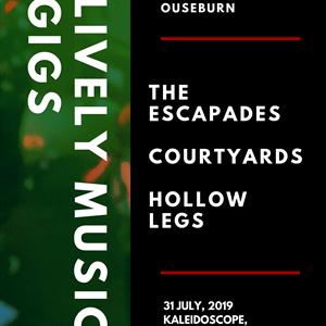 The Escapades / Courtyards / Hollow Legs