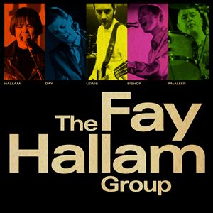 THE FAY HALLAM GROUP + French Boutik