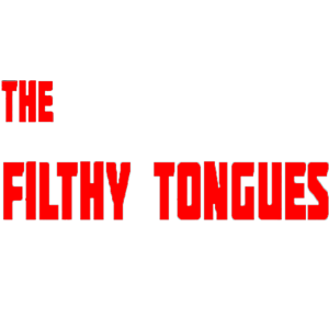 The Filthy Tongues