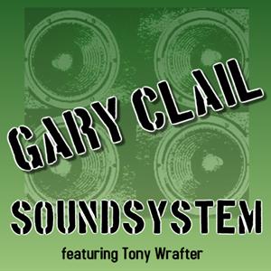 The Gary Clail Soundsystem