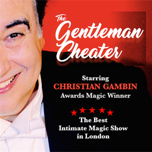 THE GENTLEMAN CHEATER MAGIC SHOW tickets in