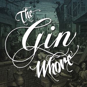 The Gin Whore Tour