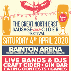 The Great North East - Sausage & Cider Fest