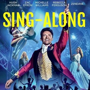 The Greatest Showman - Singalong!
