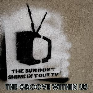 The Groove Within Us #1