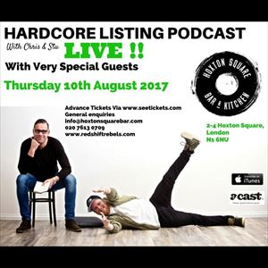The Hardcore Listing Podcast with Chris & Stu