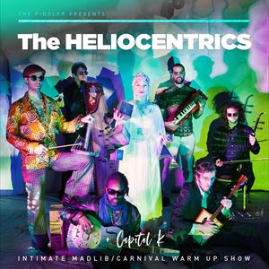 The Heliocentrics + Capitol K