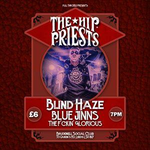 The Hip Priests, Blind Haze, Blue Jinns, + more
