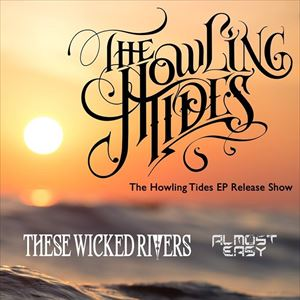 The Howling Tides EP Launch Show