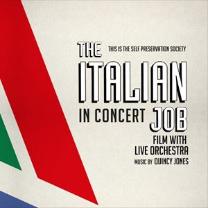The Italian Job In Concert - With Live Orchestra