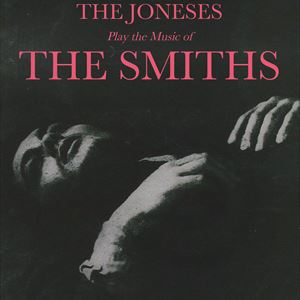 The Joneses play the music of The Smiths