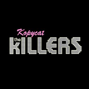 The Kopycat Killers