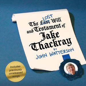 The LOST Will and Testament of Jake Thakray