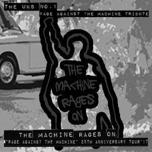 THE MACHINE RAGES ON + SUPPORT AT HOPE AND RUIN