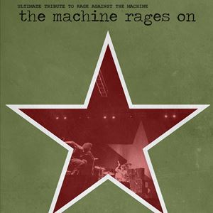 The Machine Rages On - Tribute to RATM