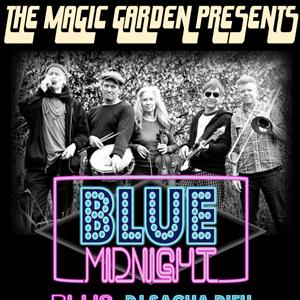 The Magic Garden Presents: Blue Midnight