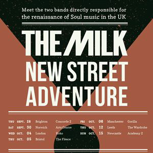 THE MILK + NEW STREET ADVENTURE
