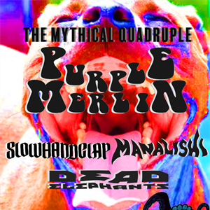 THE MYTHICAL QUADRUPLE - Purple Merlin & The Firm!