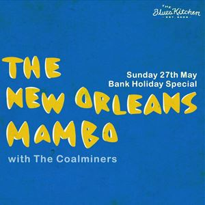 The New Orleans Mambo with The Coalminers