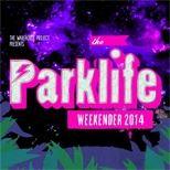 The Parklife Weekender 2014