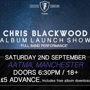 Chris Blackwood Album Launch Show