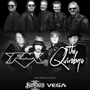 The Quireboys + FM + Bad Touch + Vega