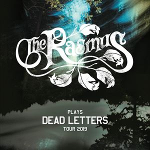 The Rasmus Plays Dead Letters