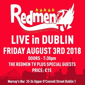 The Redmen TV - LIVE in Dublin
