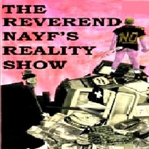 The Reverend Nayf's Reality Show