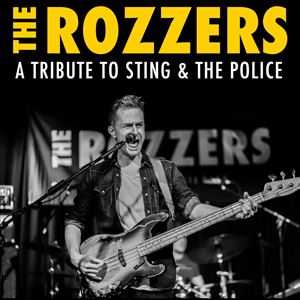 The ROZZERS | Tribute To THE POLICE & STING