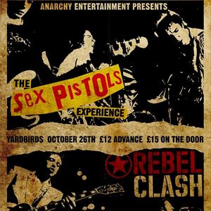 The Sex Pistols Experience / Rebel Clash  / FFS