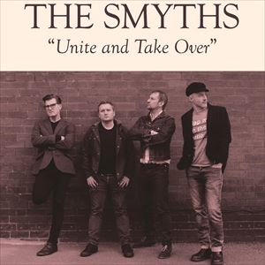 The Smyths..Unite And Take Over Tour 2018