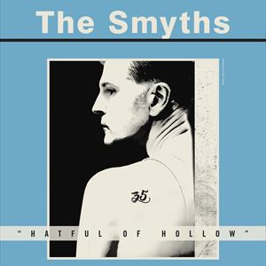 "THE SMYTHS ""Hatful of Hollow"""