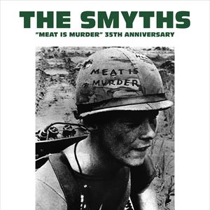 "THE SMYTHS ""Meat is Murder"""