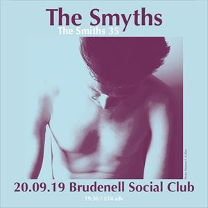 The Smyths - The Smiths 35