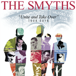 "THE SMYTHS  'Unite and Take Over"" Tour 2018"