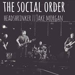 The Social Order, Headshrinker, Jake Morgan