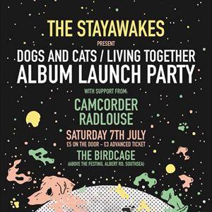 The Stayawakes + Camcorder + Radlouse