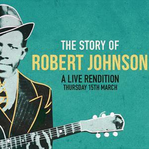 The Story Of Robert Johnson