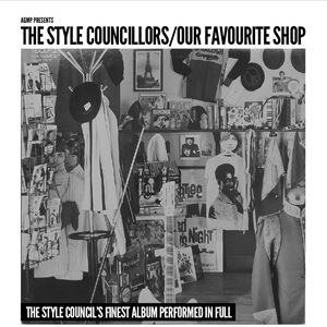 "The Style Councillors - ""Our Favourite Shop"" 2018"