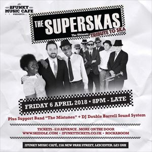 The Superskas - The Ultimate Tribute To Ska