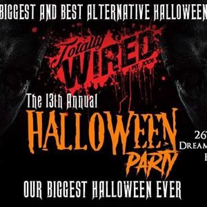 THE TOTALLY WIRED 13th ANNUAL HALLOWEEN PARTY