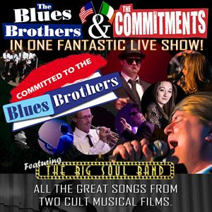 The ultimate commitments&Blues Brothers Experience