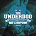 THE UNDERDOG: AUDITION ONE