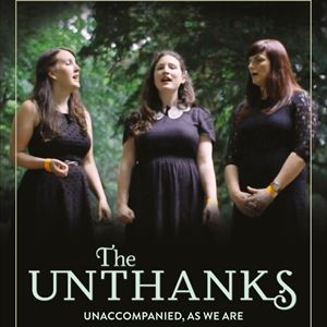 The Unthanks...Unaccompanied, As We Are