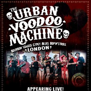 An Evening With The Urban Voodoo Machine